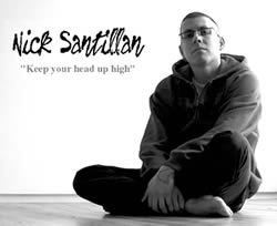 Nick Santillan: Keep Your Head Up High